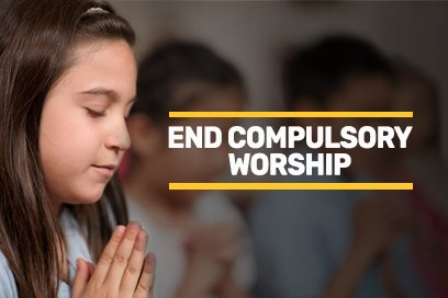 Help us end compulsory worship in schools.